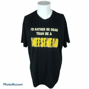 I'D Rather Be Dead Than Be A CheeseHead T Shirt Bl
